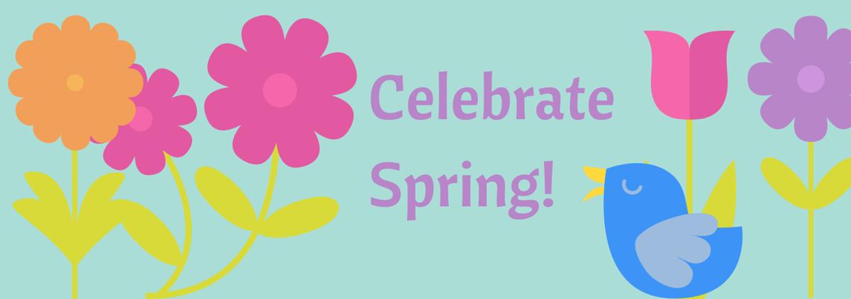 CelebrateSpring!
